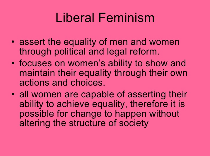 liberal in addition to significant feminism essay